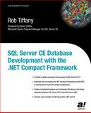 SQL Server CE Database Development with the .NET Compact Framework, Tiffany, Rob, 1590591194
