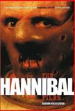 The Hannibal Files : The Unauthorized Guide to the Hannibal Lecter Movie Trilogy, Rigelsford, Adrian and O'Brien, Daniel, 1903111196