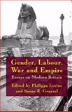 Gender, Labour, War and Empire : Essays on Modern Britain, , 0230521193