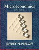 Microeconomics plus MyEconLab plus eBook 1-semester Student Access Kit, Perloff, Jeffrey M., 0321531191