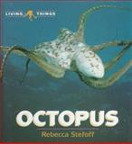 Octopus, Rebecca Stefoff, 0761401199