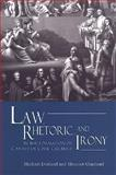 Law, Rhetoric, and Irony in the Formation of Canadian Civil Culture 9780802081193