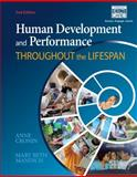 Human Development and Performance Throughout the Lifespan, Cronin, Anne and Mandich, Mary Beth, 1133951198