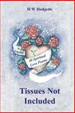 Tissues Not Included, H. Hodgetts, 1477581197