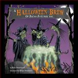 A Halloween Brew of Poems Just for You, Rita Bourland, 149097119X