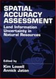 Spatial Accuracy Assessment : Land Information Uncertainy in Natural Resources, Steven Strauss, 1575041197