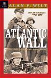 The Atlantic Wall, Alan F. Wilt, 1929631197