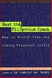 Beat the Millennium Crash 9780735201194