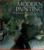 Modern Painting : The Impressions and the Avant Garde of the Twentieth Century, Castria, Francesca and Zuffi, Stefano, 0764151193