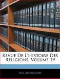 Revue de L'Histoire des Religions, Paul Alphandéry, 1142781194