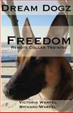 Freedom, Victoria Warfel, 1493791192