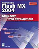 Macromedia Flash MX 2004 Fast and Easy Web Development, Bucki, Lisa A., 159200119X