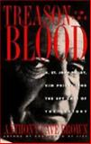 Treason in the Blood : H. St. John Riley, Kim Philby and the Spy Case of the Century, Brown, Anthony Cave, 039563119X