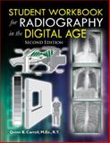 Student Workbook for Radiography in the Digital Age (Second Edition), Carroll, Quinn B., 0398081190