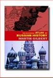 The Routledge Atlas of Russian History : From 800 BC to the Present Day, Gilbert, Martin, 0415281199