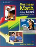 Business Math Using Excel®, Burton, Sharon and Shelton, Nelda, 0538731192