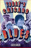 Today's Chicago Blues, Karen Hanson, 1893121194