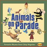 Animals on Parade, Mary Beth Leatherdale and Chirp Magazine Staff, 2895791198