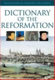 The Dictionary of the Reformation, Bruno Steimer, 0824521196