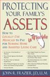 Protecting Your Family's Assets in Florida, John Frazier, 156825119X