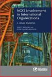 NGO Involvement in International Organizations : A Legal Analysis, Ripinsky, Sergey and Bossche, Peter Van den, 1905221193
