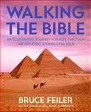 Walking the Bible, Bruce Feiler, 0060511192