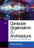 Computer Organization and Architecture : Designing for Performance, Stallings, William, 0130351199