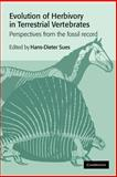 Evolution of Herbivory in Terrestrial Vertebrates : Perspectives from the Fossil Record, , 0521021197