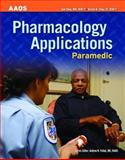 Pharmacology Applications, Paramedic, Elling, Bob and Elling, Kirsten M., 0763751197
