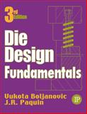 Die Design Fundamentals, Boljanovic, Vukota, 0831131195