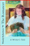 The Romancer, Wendy Robertson, 1495291197