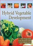 Hybrid Vegetable Development, Singh, P. K. and Dasgupta, S. K., 1560221194