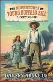 One Sky above Us, E. Cody Kimmel, Elizabeth Cody Kimmel, 0060291192