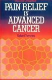 Pain Relief in Advanced Cancer, Twycross, Robert G., 0443041199
