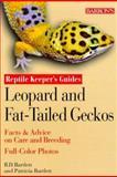 Leopard and Fat-Tailed Geckos, Richard D. Bartlett and Patricia P. Bartlett, 0764111191