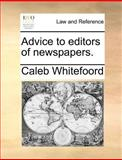 Advice to Editors of Newspapers, Caleb Whitefoord, 1140691198