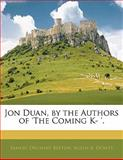 Jon Duan, by the Authors of 'the Coming K- ', Samuel Orchart Beeton and Aglen A. Dowty, 1141681196
