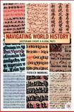 Navigating World History : Historians Create a Global Past, Manning, Patrick, 1403961190