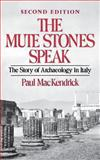 The Mute Stones Speak 2nd Edition