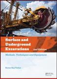 Surface and Underground Excavations, 2nd Edition : Methods, Techniques and Equipment, Tatiya, Ratan Raj, 0415621194