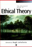 The Blackwell Guide to Ethical Theory, , 063120119X