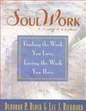 SoulWork, Deborah P. Bloch and Lee J. Richmond, 0891061193