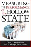 Measuring the Performance of the Hollow State, Frederickson, David G. and Frederickson, H. George, 1589011198