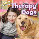Therapy Dogs, Joyce Markovics, 1627241191