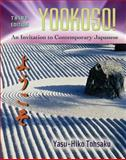 Yookoso! : An Invitation to Contemporary Japanese, Tohsaku, Yasu-Hiko, 0072971207