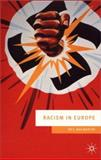 Racism in Europe : 1870-2000, MacMaster, Neil and Macmaster, Neil, 0333711203