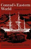 Conrad's Eastern World, Sherry, Norman, 0521291208