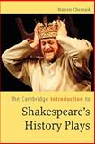 The Cambridge Introduction to Shakespeare's History Plays, Cherniak, Warren, 0521671205