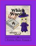 Which Words?, Pattie Peer Trapp, 148235120X