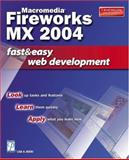Macromedia Fireworks X Fast and Easy Web Development, Bucki, Lisa A., 1592001203